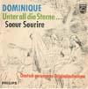 Cover: Soeur Sourire - Soeur Sourire / Dominique  (deutsch gesungen)/ Unter all die Sterne