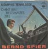 Cover: Bernd Spier - Memphis Tennesse / Ohne ein bestimmtes Ziel (No Particular Place To Go)