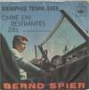 Cover: Bernd Spier - Bernd Spier / Memphis Tennesse / Ohne ein bestimmtes Ziel (No Particular Place To Go)