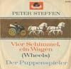Cover: Peter Steffen - Peter Steffen / Vier Schimmel und ein Wagen (Wheels) / Der Puppenspieler