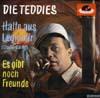 Cover: Die Teddies - Die Teddies / Halte aus Legionaer (Chain Gang) / Es gibt noch Freunde