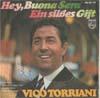 Cover: Vico Torriani - Vico Torriani / Hey Buona Sera/ Ein süßes Gift