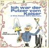 Cover: Die 3 Travellers - Die 3 Travellers / Ich War Der Putzer Vom Kaiser (I Was Kaiser Bills Batman)/ Det Korsett
