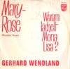 Cover: Gerhard Wendland - Mary Rose (Ramblin Rose)/Warum lächelt Mona Lisa