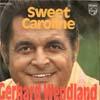 Cover: Gerhard Wendland - Gerhard Wendland / Sweet Caroline /  Nein das kann nicht sein (It´s Impossible)