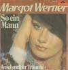 Cover: Margot Werner - Margot Werner / So ein Mann / Insel meiner Träume