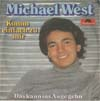 Cover: Michael West - Michael West / Komm einfach zu mir / Das kann ins Auge gehn