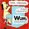Cover: Wum (Loriot) - Wum (Loriot) / Abbl-Dibabbl / Punkt halb acht