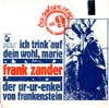 Cover: Frank Zander - Frank Zander / Ich trink auf dein Wohl Marie / Der Ur-Ur-Enkel von Frankenstein