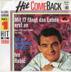 Cover: Ivo Robic - Ivo Robic / Mit 17 fängt das Leben erst an / Auf der Sonnenseite der Welt (Hit Come Back Folge 40)