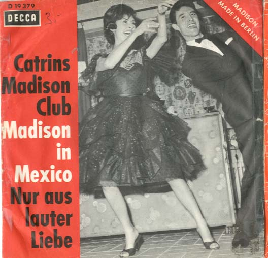 Albumcover Caterina Valente - Madison in Mexico / Nur aus lauter Liebe (mit Silvio Francesco als Catrins Madison Club)