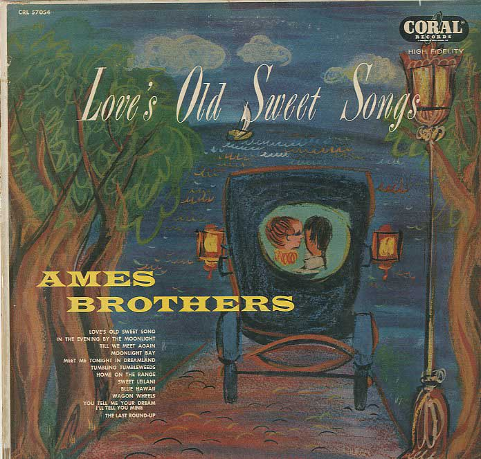 Albumcover Ames Brothers - Loves Old Sweet Songs