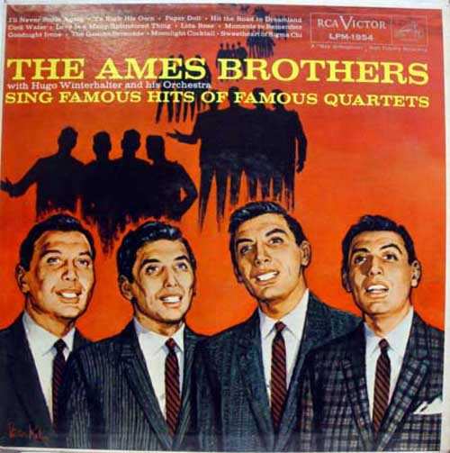 Albumcover Ames Brothers - Sing Famous Hits of Famous Quartets