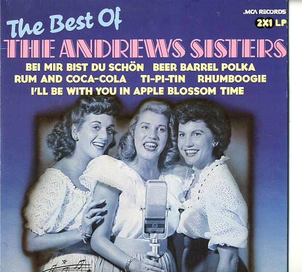 Albumcover Andrews Sisters - The Best Of The Andrews Sisters (DLP)