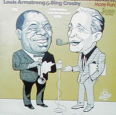 "Albumcover Louis Armstrong and Bing Crosby - Louis Armstrong & Bing Crosby: More Fun  - Entertaining""Live"" Broadcasts 1951"
