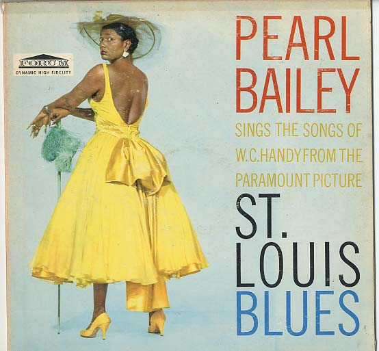 Albumcover Pearl Bailey - Sings The Songs Of W. C. Handy From The Paramount Picture St. Louis Blues