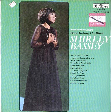 Albumcover Shirley Bassey - Born To Sing The Blues