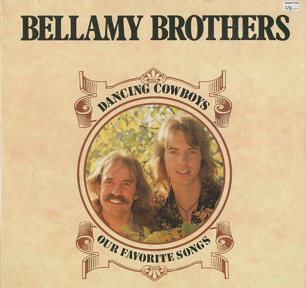 Albumcover The Bellamy Brothers - Dancing Cowboys - Our Favorite Songs (DLP)