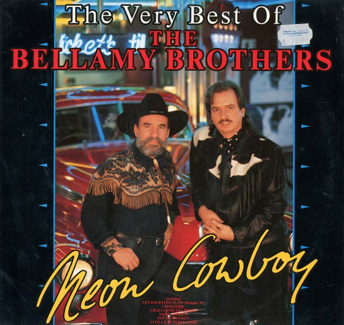 Albumcover The Bellamy Brothers - Neon Cowboy - The Very Best Of The Bellamy Brothers