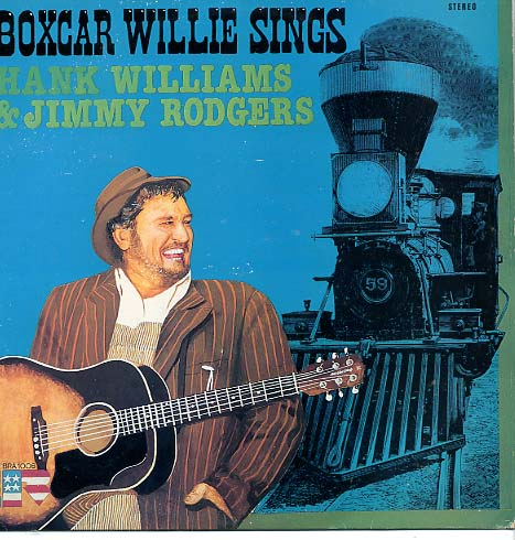 Albumcover Boxcar Willie - Sings Hank Williams & Jimmy Rodgers
