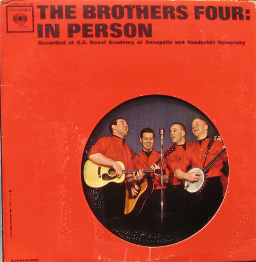 Albumcover The Brothers Four - In Person - Recorded at U.S. Navalacademy at Annapolis and Vanderbilt University 1962