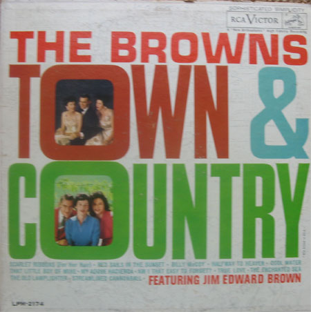 browns town singles 45 rows the browns were an american country and folk music  maxine sang lead.