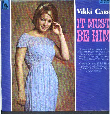 Albumcover Vikki  Carr - It Must Be Him (Diff.Tracks)