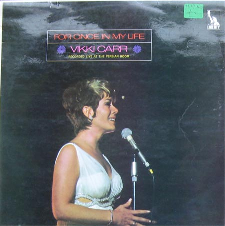 Albumcover Vikki  Carr - For Once In My Life, Recorded Live At the persian Room