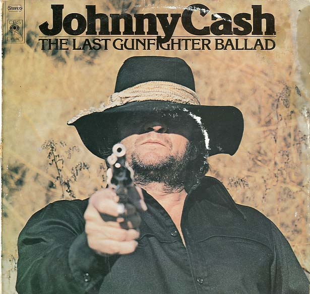 Albumcover Johnny Cash - The Last Gunfighter Ballad