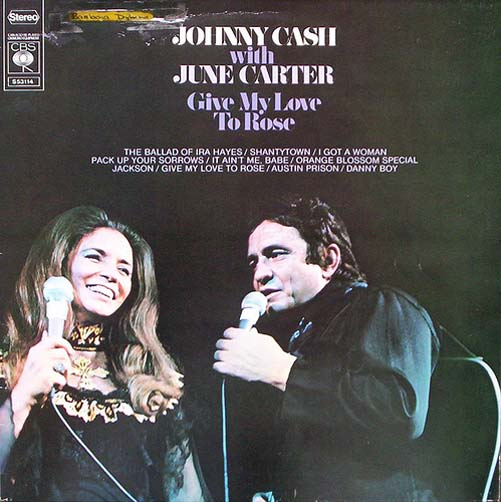 Albumcover Johnny Cash and June Carter - Give My Love To Rose