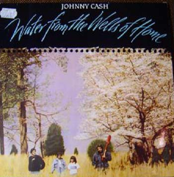 Albumcover Johnny Cash - Water From the Wells of Home