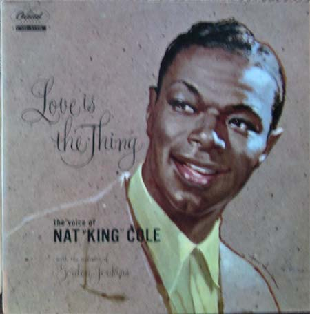 Albumcover Nat King Cole - Love is The Thing