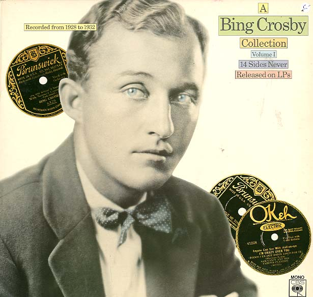 Albumcover Bing Crosby - A Bing Crosby Collection Vol. 1