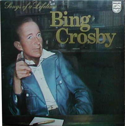Albumcover Bing Crosby - Songs of a Lifetime (DLP)