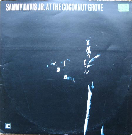 Albumcover Sammy Davis Jr. - At The Cocoanut Groove (DLP)
