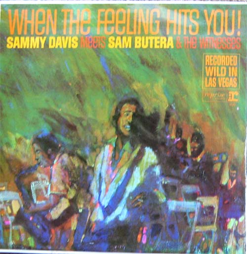 Albumcover Sammy Davis Jr. - When The Feeling Hits You - Sammy Davis Meets Sam Butera and The Witnesses