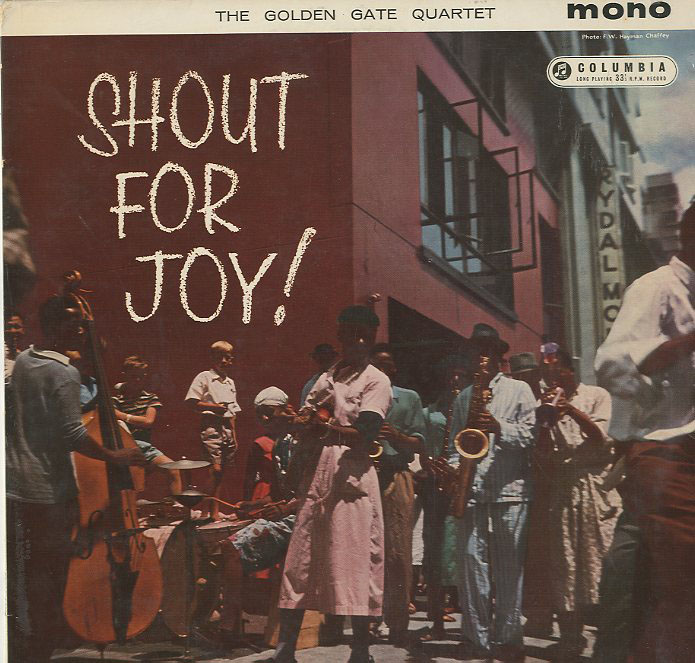 Albumcover Golden Gate Quartett - Shout For Joy