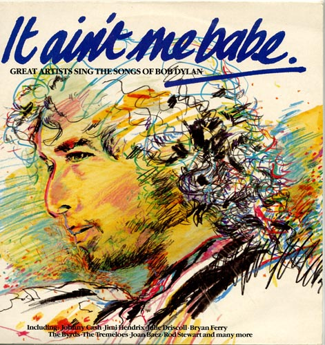 Albumcover Various Country-Artists - It Ain´t Me Babe. Great Artists Sing Bob Dylan