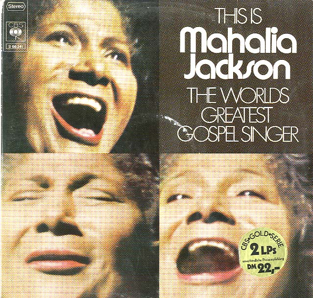 Albumcover Mahalia Jackson - This Is Mahalia Jackson  The Worlds Greatest Gospel Singer(DLP)