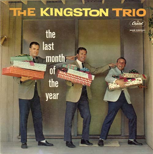 Albumcover The Kingston Trio - The Last Month Of The Year