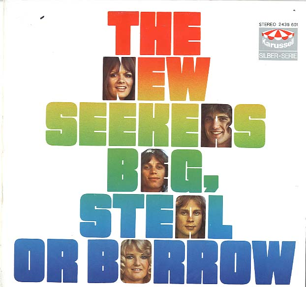 Albumcover The New Seekers - Beg Steal or Borrow