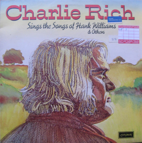 Albumcover Charlie Rich - Sings The Songs of Hank Williams and others