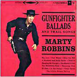 Albumcover Marty Robbins - Gunfighter Ballads and Trail Songs