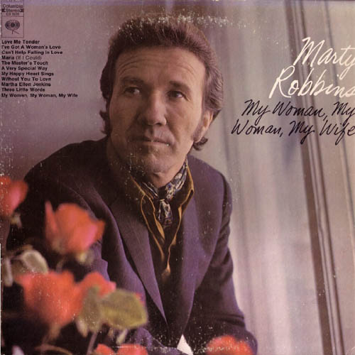 Albumcover Marty Robbins - My Woman My Woman My Wife