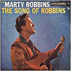 Albumcover Marty Robbins - The Song of Robbins