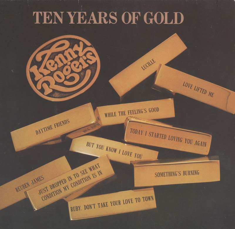 Albumcover Kenny Rogers - Ten Years Of Gold