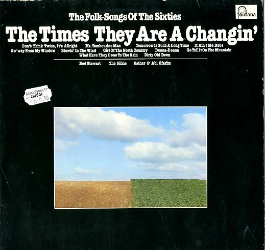 Albumcover Various Country-Artists - The Times They Are A Changing . The Folks Songs of The Sixties