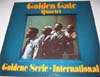 Cover: Golden Gate Quartett - Golden Gate Quartett - Goldene Serie International