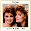 Cover: The Judds / Wynonna Judd - The Judds / Wynonna Judd / Give A Little Love