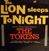 Cover: The Tokens - The Tokens / The Lion Sleeps Tonight
